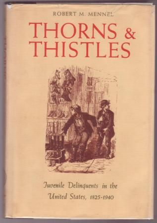 Thorns and Thistles book jacket (Incarcerating Girls: A Bibliography of Historical Studies)